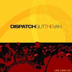 Dispatch альбом Gut The Van