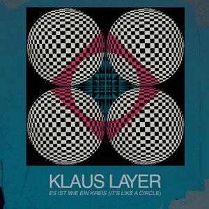 klaus layer альбом Es Ist Wie Ein Kreis (It's Like A Circle)
