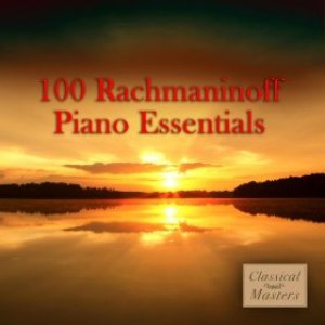 Sergei Rachmaninoff альбом 100 Rachmaninoff Piano Favorites