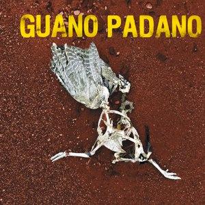 Guano Padano альбом Guano Padano