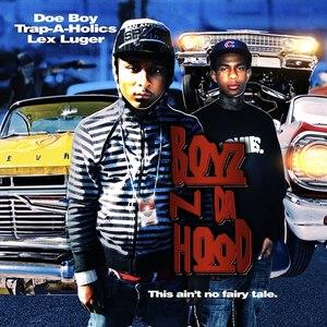 Doe Boy альбом Boyz In Da Hood