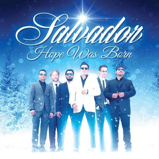 Salvador альбом Hope Was Born