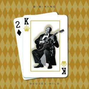 B.B. King альбом Deuces Wild