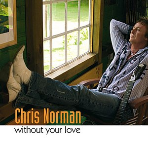 Chris Norman альбом Without Your Love