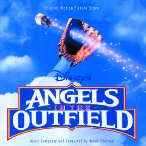 Randy Edelman альбом Angels In The Outfield