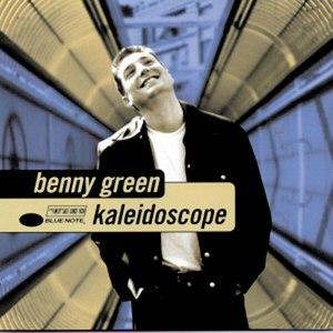 Benny Green альбом Kaleidoscope