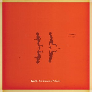 Tycho альбом The Science Of Patterns