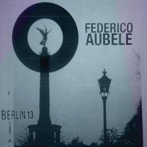 Federico Aubele альбом Berlin 13