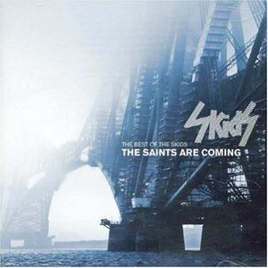 The Skids альбом The Saints Are Coming: The Best Of The Skids