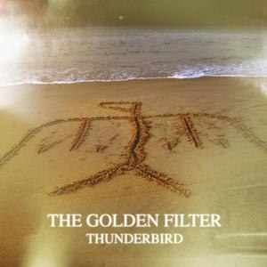 The Golden Filter альбом Thunderbird EP