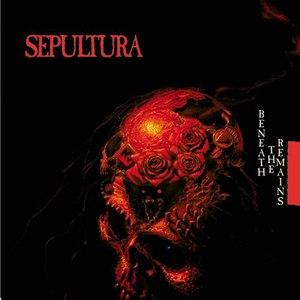 Sepultura альбом Beneath The Remains (Reissue)