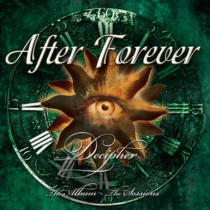 After Forever альбом Decipher (The Album - The Sessions)