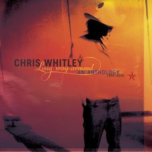 Chris Whitley альбом Long Way Around: An Anthology 1991-2001
