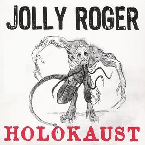 Jolly Roger альбом Holokaust