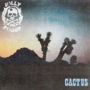 Jolly Roger альбом Cactus