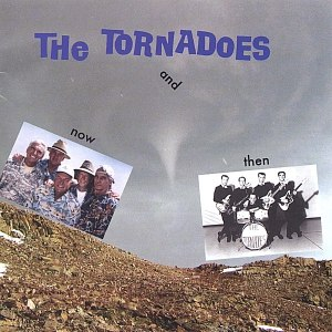 The Tornadoes альбом Now And Then