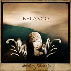 Belasco альбом Something Between Us