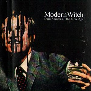 Modern Witch альбом Dark Secrets of the New Age
