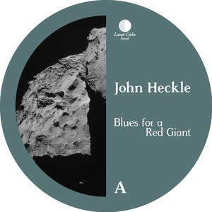 John Heckle альбом Blues for a Red Giant