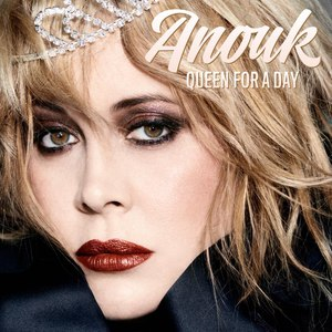 Anouk альбом Queen For A Day