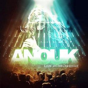 Anouk альбом Live At Gelredome