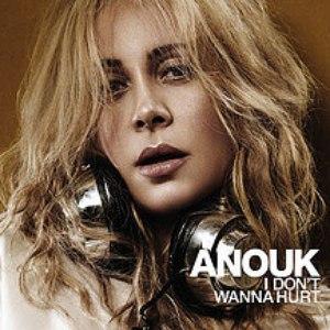 Anouk альбом I Don't Wanna Hurt