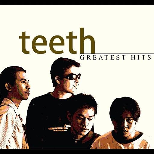 Teeth альбом Greatest Hits
