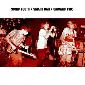sonic youth альбом Smart Bar Chicago 1985