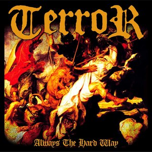 Terror альбом Always The Hard Way