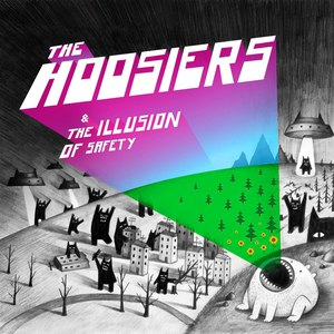 The Hoosiers альбом The Illusion of Safety