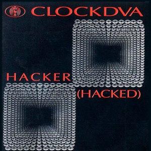 Clock DVA альбом Hacker (Hacked)