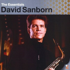 David Sanborn альбом The Essentials