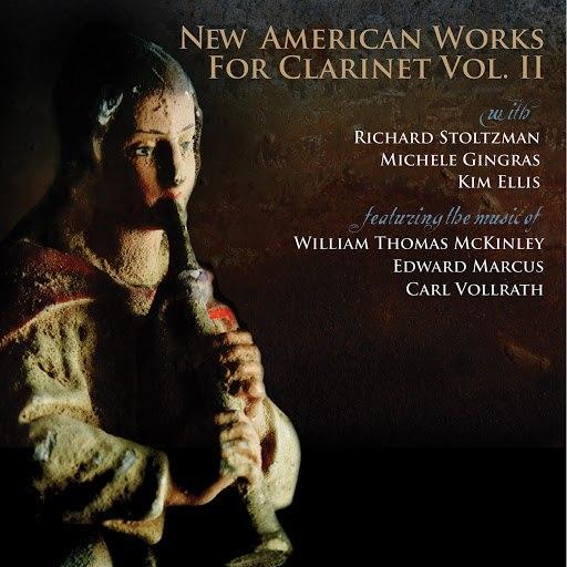 Richard Stoltzman альбом New American Works for Clarinet Vol. II