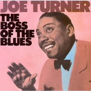 Big Joe Turner альбом The Boss of the Blues
