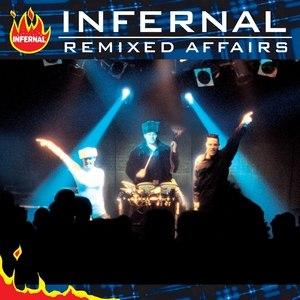 Infernal альбом Remixed Affairs