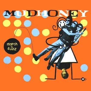 Mudhoney альбом March to Fuzz