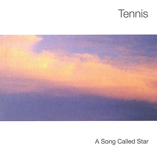 Tennis альбом A Song Called Star