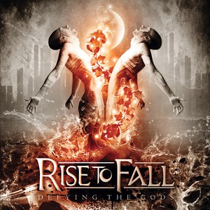 Rise To Fall альбом Defying the Gods