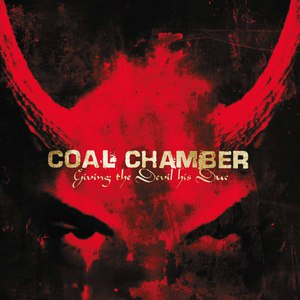 Coal Chamber альбом Giving the Devil His Due