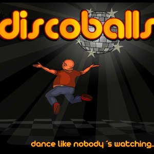 Discoballs альбом Dance Like Nobody's Watching