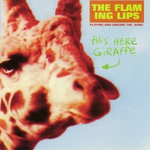 The Flaming Lips альбом This Here Giraffe
