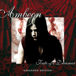 Ambeon альбом Fate of a Dreamer (Expanded Edition)