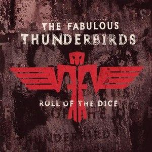 The Fabulous Thunderbirds альбом Roll of the Dice