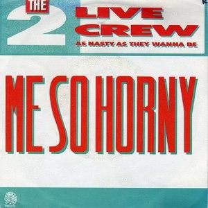2 Live Crew альбом Me So Horny