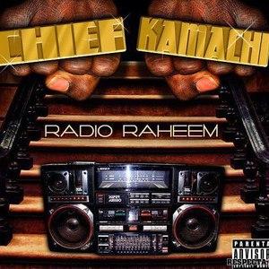 Chief Kamachi альбом Radio Raheem
