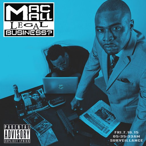 Mac Mall альбом Legal Business ?
