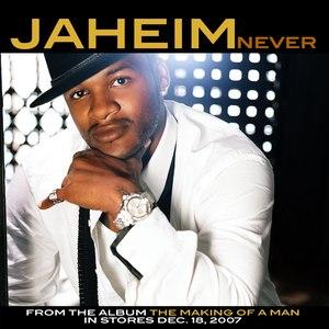 Jaheim альбом Never