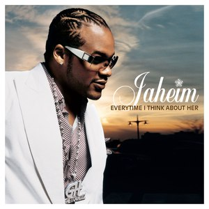 Jaheim альбом Everytime I Think About Her