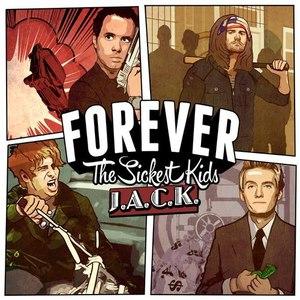 Forever The Sickest Kids альбом J.A.C.K.