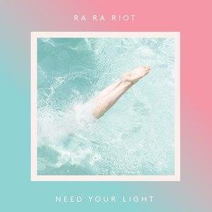 Ra Ra Riot альбом Need Your Light